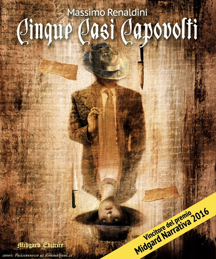 "Cover for ""Cinque Casi Capovolti"", 2016 by © Vocisconnesse (J.A.)"
