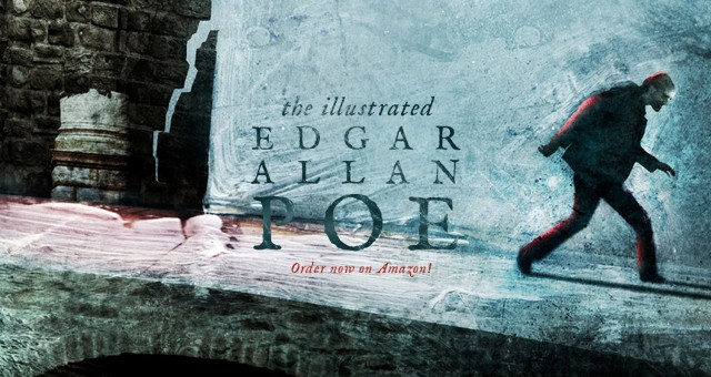 The Illustrated Edgar Allan Poe – The Book!